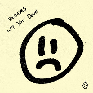 Redeyes - Let You Down EP - Download