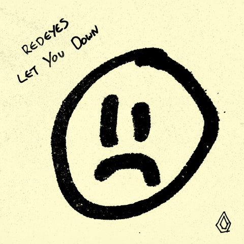 Redeyes - Let You Down - Download