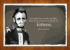 Abraham Lincoln Talking About Kittens - Print