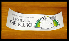 The Blerch - Bumper Sticker