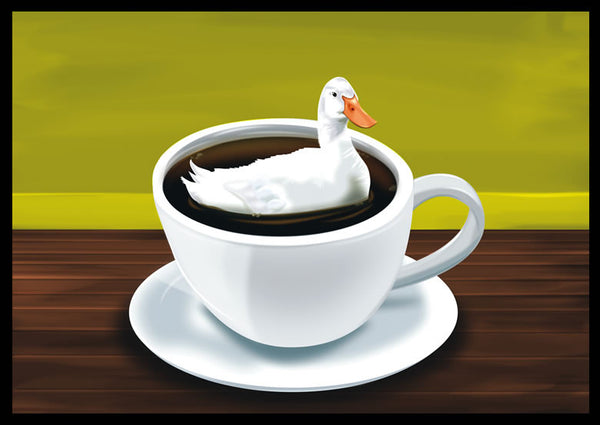 There's a Duck in My Coffee - Print