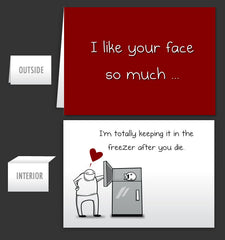 I like your face so much - Greeting Card #27