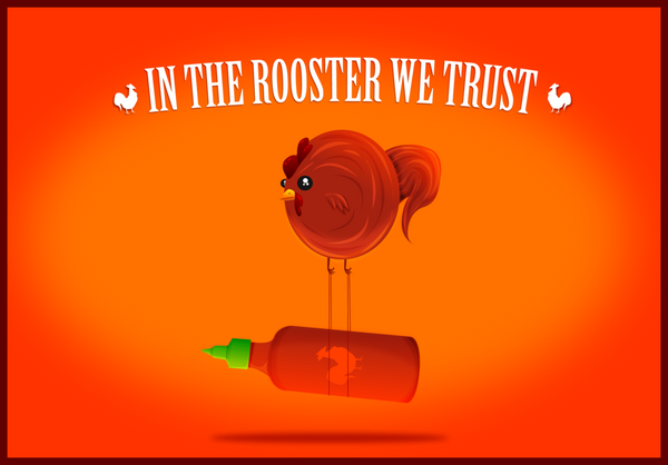 In the Rooster We Trust  - Print