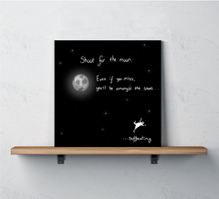 Shoot for the Moon -print