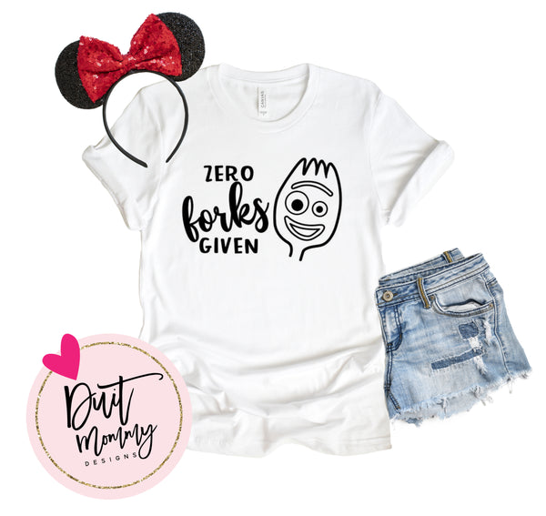 Zero Forks Given Shirt | Forky Shirt | Toy Story 4 Shirt