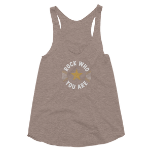 Rock Who You Are Women's Tri-Blend Racerback Tank