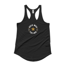 Rock Who You Are + Fierce club Ladies' Shirttail Tank