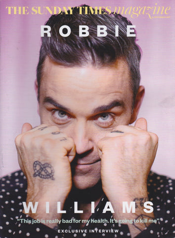 Sunday Times Magazine - Robbie Williams