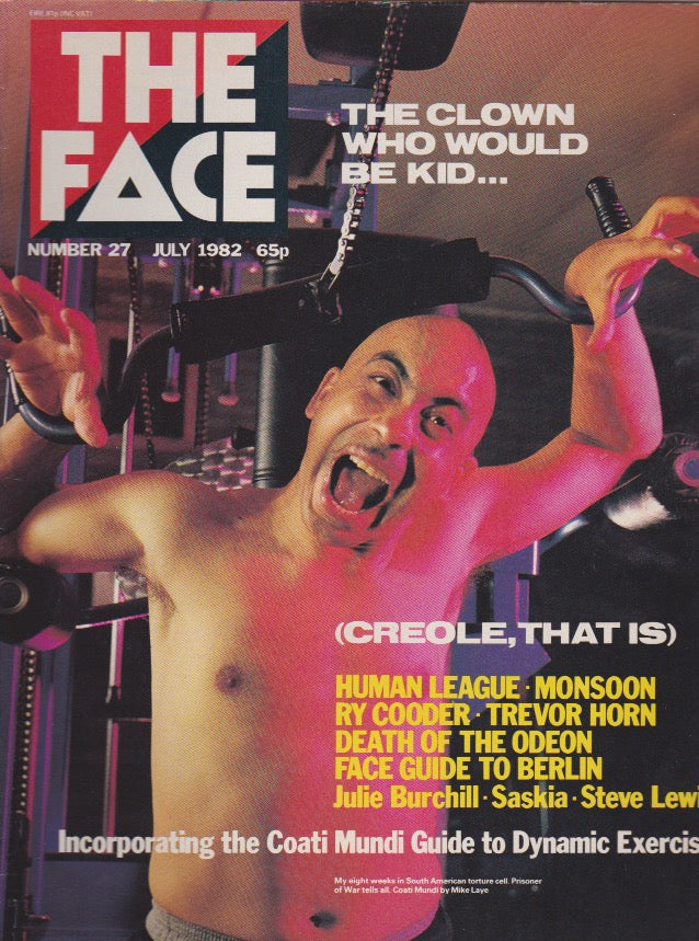 The Face Magazine July 1982 - Kid Creole