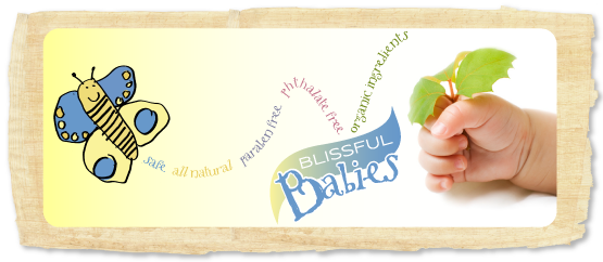 Blissful Babies Products are safe, all natural, paraben free, phthalate free, and made with organic ingredients