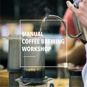Manual Coffee Brewing Workshop