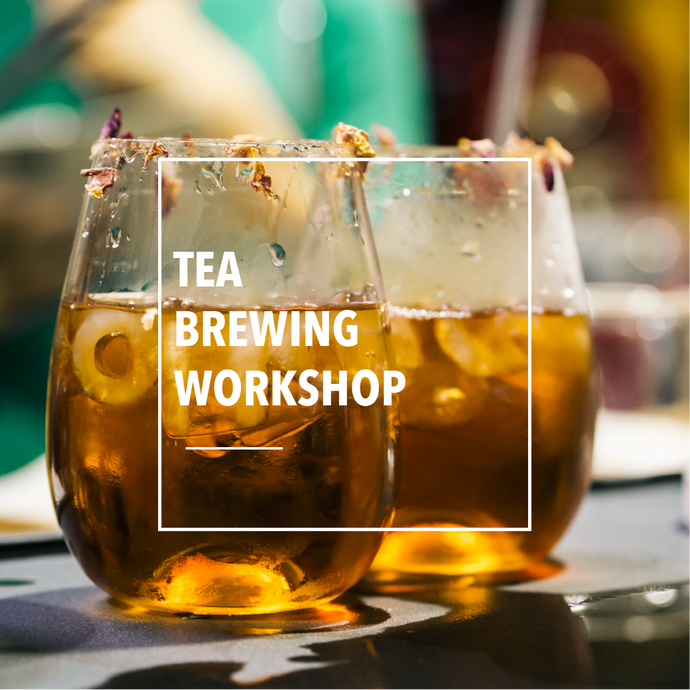 Tea Brewing Workshop
