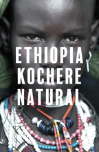 Load image into Gallery viewer, Ethiopia Kochere Natural -250gr/1kg