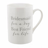 Bridesmaid For A Day Mug from Clean Heels