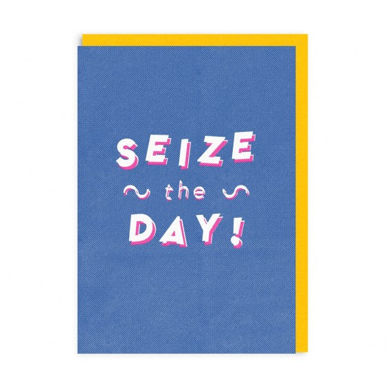 Seize the Day Card