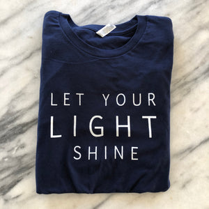 Let Your Light Shine T-Shirt (Short & Long)