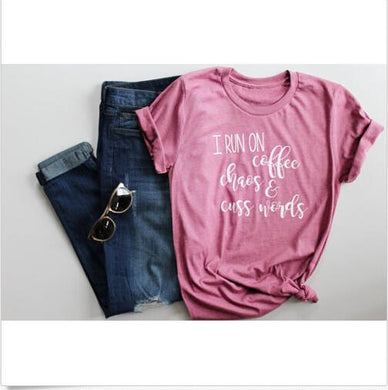 fd178a7392b ... Ladies Cotton Popular t shirts. I Run on Coffee Chaos and Cuss Funny  Casual Tee Hipster Tumblr Pink Clothing Tops Graphic