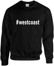 Load image into Gallery viewer, Westcoast Hashtag Sweatshirt