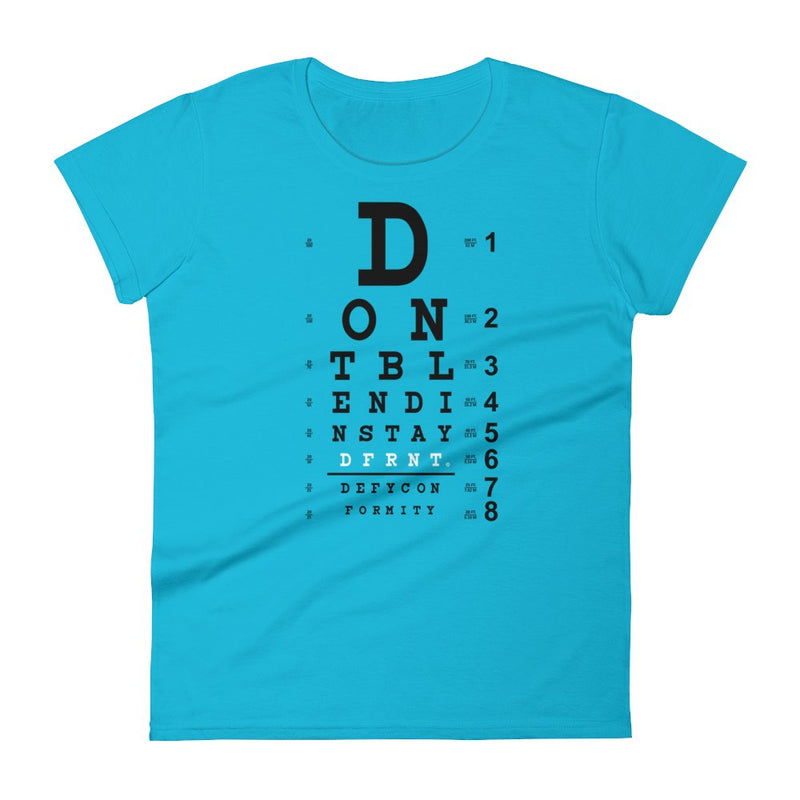 DONT BLEND IN | womens tee