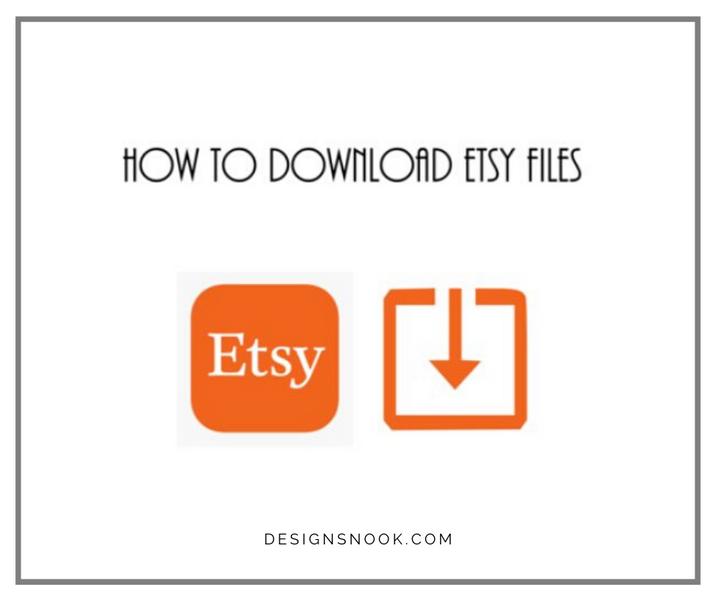 How to Download Etsy Files - Photo Tutorial
