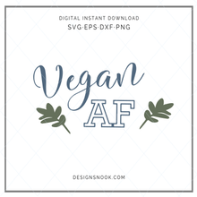 Load image into Gallery viewer, Free - Vegan AF - SVG