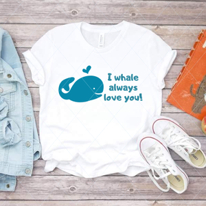 I whale always love you - SVG