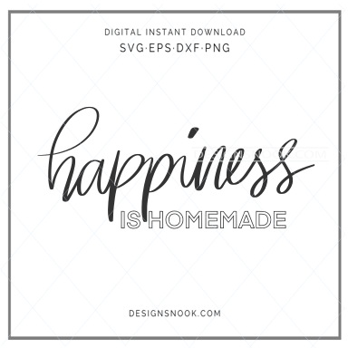 Happiness is homemade - SVG