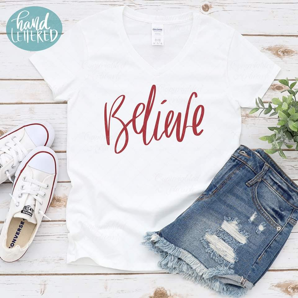 Believe svg, hand written svg, handwriting cut file, faith svg, motivational shirt, shirt design clip art decal stencil transfer vector 1025