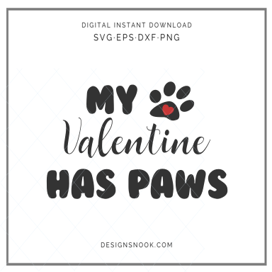 My Valentines Has Paws - SVG