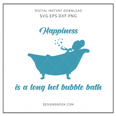 Happiness is a long bubble bath - SVG
