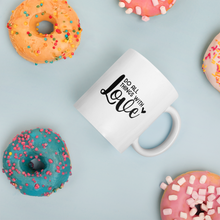 Load image into Gallery viewer, Do all things with love. Coffee mug with text, 2 sizes - 11oz and 15oz
