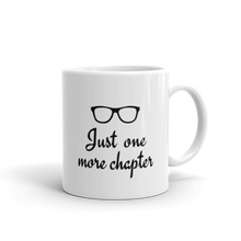 Load image into Gallery viewer, Just one more chapter - Coffee mug with text, choose from 2 sizes - 11oz or 15oz or both