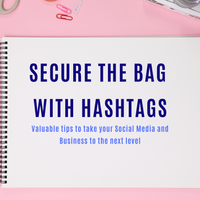 Secure the Bag with #Hashtags