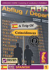 Spanish, A Trip of Coincidences