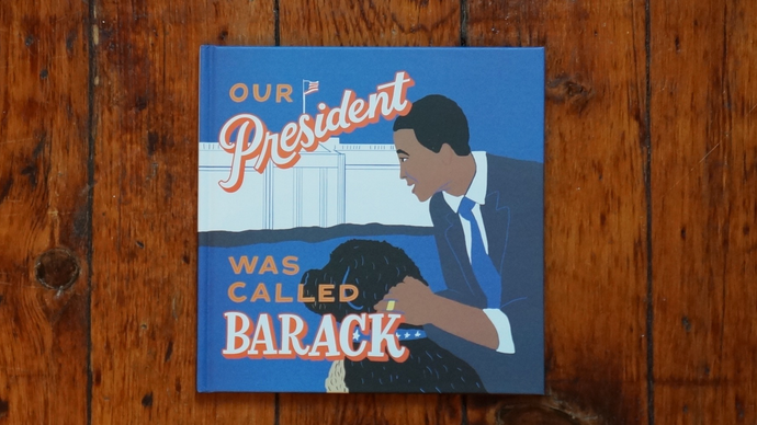 Our President Was Called Barack: A