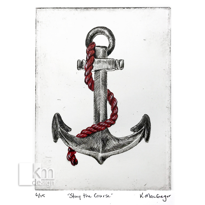 "Red Anchor ""Stay the Course"", [product type],handmade - Kristine MacGregor - KM Design - Art - Printmaking"