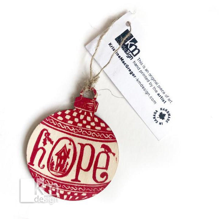 Wood Ornament - Hope - Kristine MacGregor - KM Design