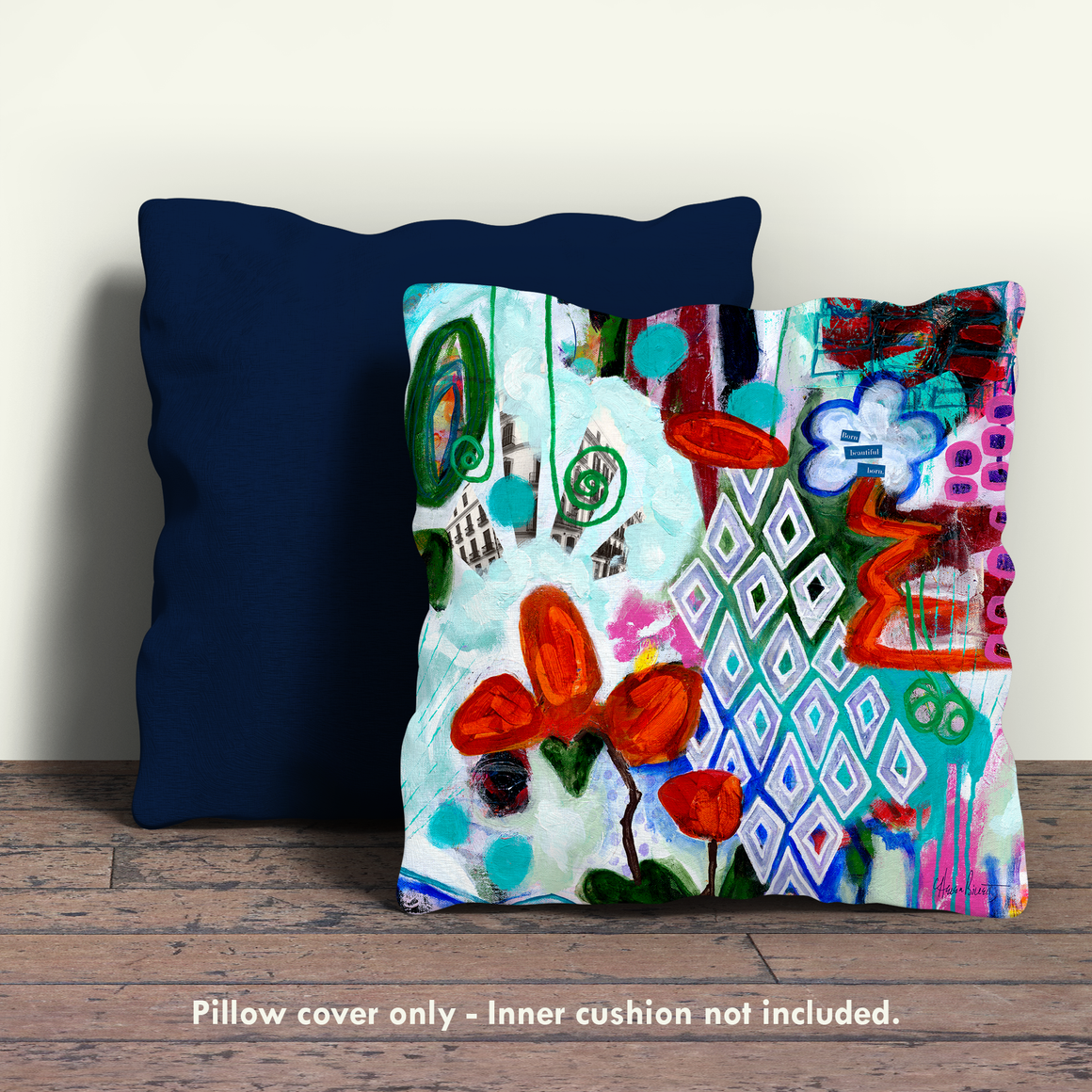 Born Beautiful Born Pillow Cover