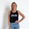 Women's You Are Enough Tank Top