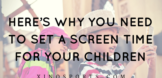 Here's Why You Need to Set a Screen Time for Your Children