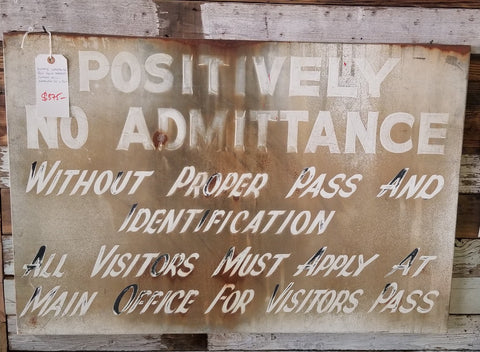 No Admittance Vintage Sign