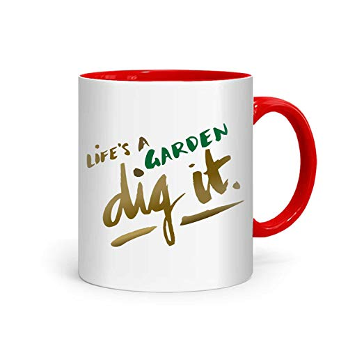 shop137 - FMstyles - Life's a Garden, Dig it Mug - FMS7-DR - FMstyles - KITCHEN