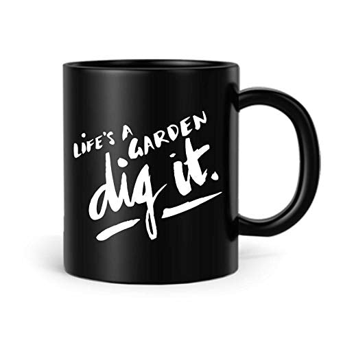 shop137 - FMstyles - Life's a Garden, Dig it Mug - FMS7-B - FMstyles - KITCHEN