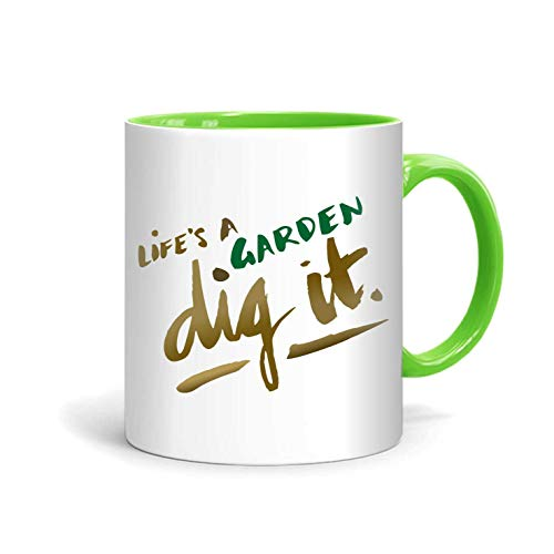 shop137 - FMstyles - Life's a Garden, Dig it Mug - FMS7-LG - FMstyles - KITCHEN