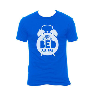 Lets Stay on Bed All Day Tshirt - FMS-10