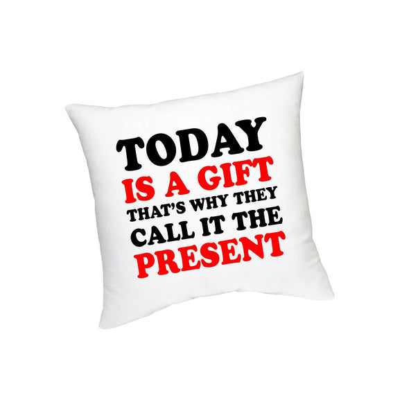 Today Is a Gift Cushion - FMS-11