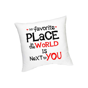 My Fav Place in the world Cushion - FMS-15