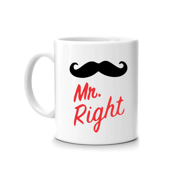 Mr. Right  Printed Mug FMS-53