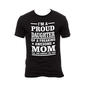 I'm A Proud Daughter Printed Tshirt - FMS-61