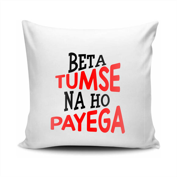 FMstyles - Beta Tumse Na Ho Payega Cushion - SH001
